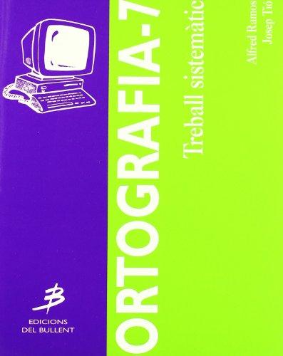 9788489663343: Ortografia-7 (Ortografies)