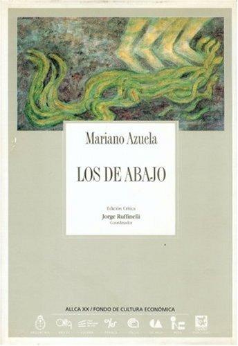Los de abajo (Coleccion Archivos) (Spanish Edition): Azuela Mariano
