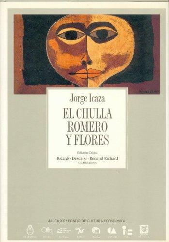 9788489666078: El Chulla Romero y Flores (Coleccion Archivos) (Spanish Edition)