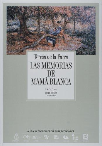 9788489666085: Las memorias de Mamá Blanca (Literatura) (Spanish Edition)
