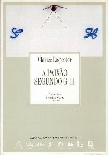 A Paixao Segundo G., Colección Archivos No.: Lispector, ClariceH.