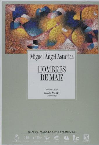 9788489666207: Hombres de maiz (a.l.l.c.a, vol.21) (Coleccion Archivos)