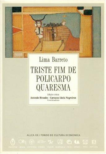 Triste fim de Policarpo Quaresma (Archivos) (Spanish Edition): Barreto Lima