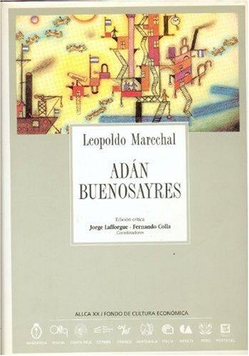9788489666306: Adán Buenosayres (Coleccin Archivos) (Spanish Edition)
