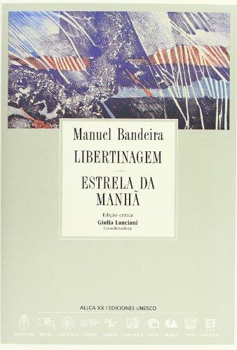 9788489666320: Libertinagem / estrela da manha (a.l.l.c.a., vol. 33) (Colecao Archivos)