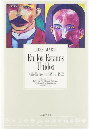 9788489666467: En los estados unidos: periodismo de 1881-1892, 2 vols. (a.l.l.c.a.,vol.43)