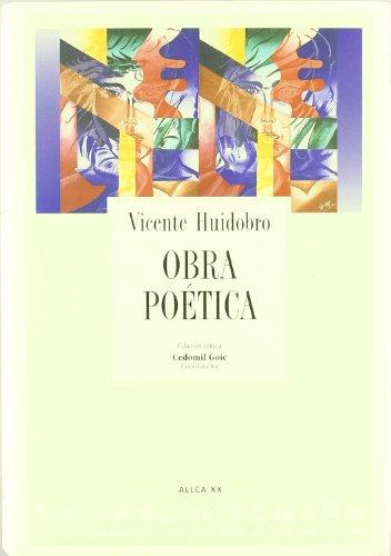 Obra po?tica (Spanish Edition): Huidobro Vicente