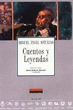 Cuentos y Leyendas (Spanish Edition): Ángel, Asturias Miguel