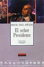 El Señor Presidente, Colección Archivos No. 47: Asturias, Miguel Ángel