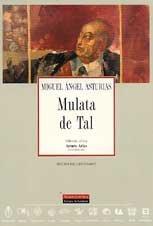 Mulata de tal (Coleccion Archivos) (Spanish Edition): Asturias Miguel Ángel