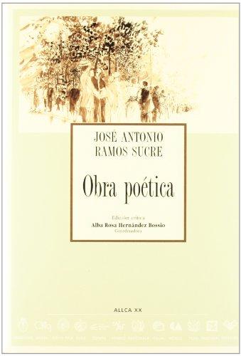 Obra Poetica (Spanish Edition): Sucre, Jose Antonio