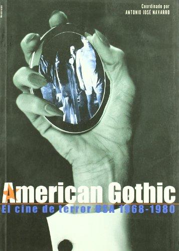 9788489668638: AMERICAN GOTHIC: EL CINE DE TERROR USA 1968-1980
