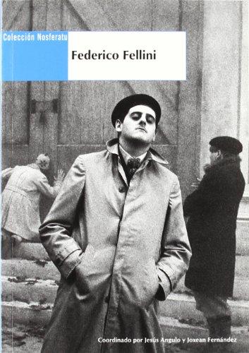 9788489668874: FEDERICO FELLINI (COLECCION NOSFERATU)