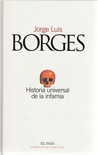 9788489669246: Historia universal de la infamia