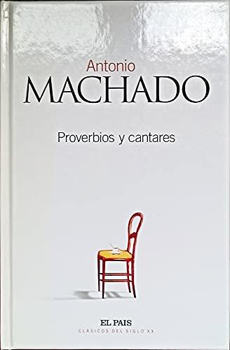 Proverbios y Cantares: Machado, Antonio