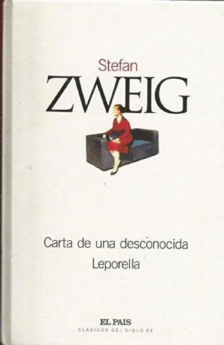Carta de una desconocida/ Leporella: Zweig, Stefan