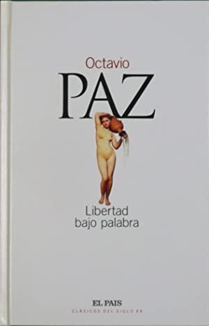 9788489669765: Libertad bajo Palabra Obra Poetica (1935-1957)