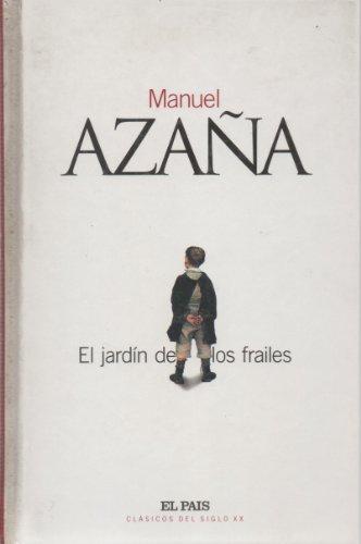 El jardín de los frailes.: Azaña, Manuel.