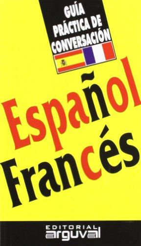 9788489672154: Guía práctica de conversación español-francés