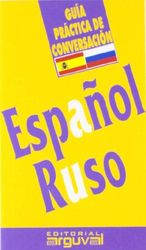 9788489672178: Guía práctica de conversación español-ruso (GUÍAS DE CONVERSACIÓN)