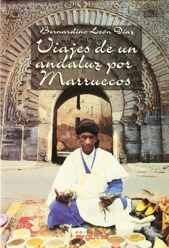 9788489672253: Viajes de Un Andaluz Por Marruecos (OTROS TÍTULOS)