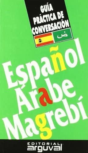 Guía práctica de conversación español-árabe magrebí: X.X.