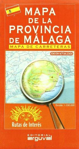 9788489672741: Mapa de La Provincia de Málaga (MAPAS DE CARRETERAS)