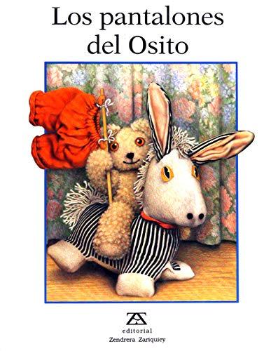 Los Pantalones Del Osito (9788489675568) by Jane Hissey