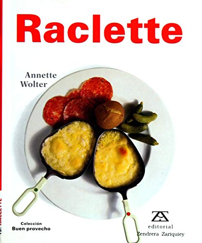 #RACLETTE (9788489675681) by Annette Wolter