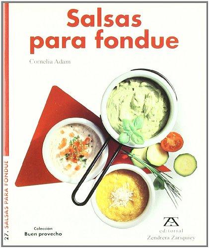 9788489675810: Salsas para fondue (Buen Provecho)