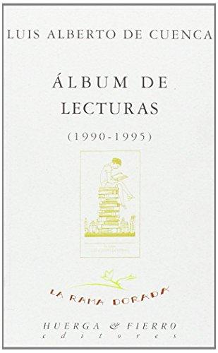 9788489678040: Álbum de lecturas (1990-1995) (La rama dorada - Ensayos literarios)