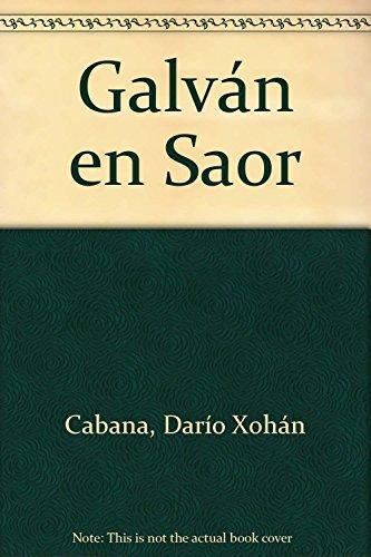 9788489678538: Galván en Saor