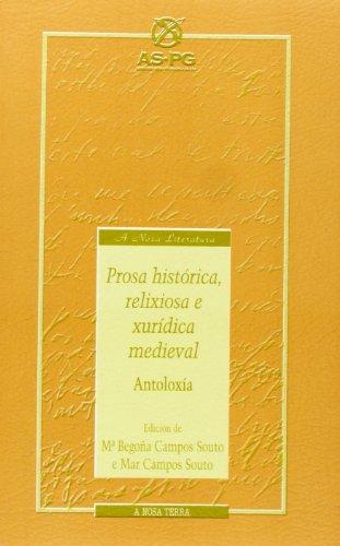 9788489679115: Prosa historica relixiosa e xuridica medieval antoloxia