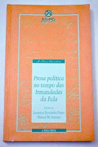 9788489679245: Prosa política no tempo das Irmandades de Fala