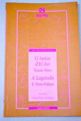 9788489679306: Bufon del rei, o. a lagarada