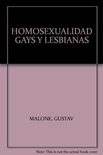 Homosexualidad. gays y lesbianas: GUSTAV MALONE