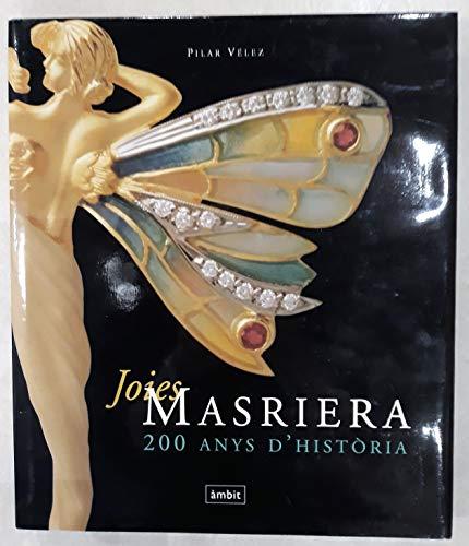 9788489681330: JOIES MASRIERA: 200 ANYS D HISTORIA
