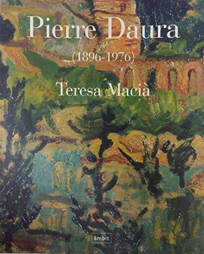 PIERRE DAURA (1896 - 1976): Tereas; Velez, Pilar (prologue); Fontbon