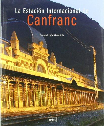 9788489681859: La estación internacional de Canfranc