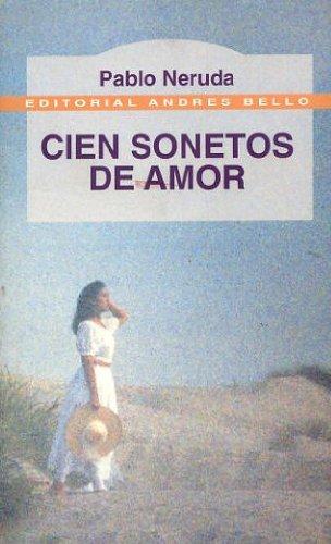 9788489691506: Cien Sonetos De Amor (Spanish Edition)