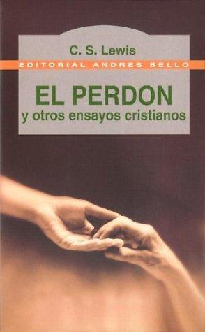 9788489691841: El Perdon y Otros Ensayos Cristianos (Spanish Edition)
