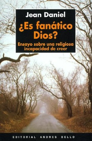 9788489691940: Es Fanatico Dios? (Spanish Edition)