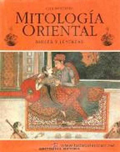 9788489693159: Mitologia Oriental - Mitos y Leyendas - (Spanish Edition)