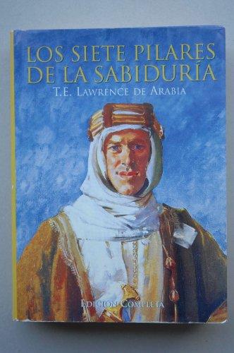 9788489693654: Los Siete Pilares de La Sabiduria (Spanish Edition)