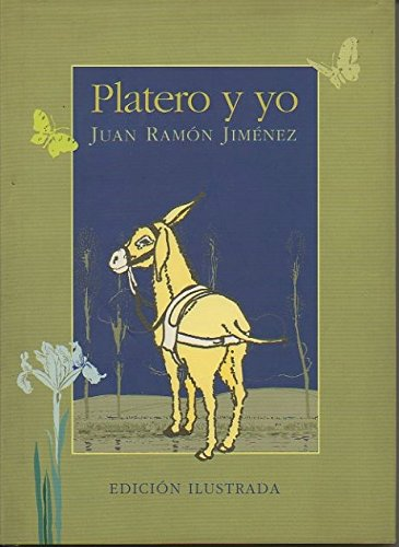 Platero Y Yo: Elegia Andaluza: Ramon Jimenez, Juan