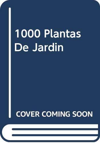 9788489693975: Mil plantas de jardin