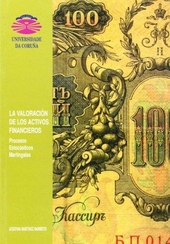 LA VALORACIÓN DE LOS ACTIVOS FINANCIEROS. PROCESOS: MARTINEZ BARBEITO, JOSEFINA