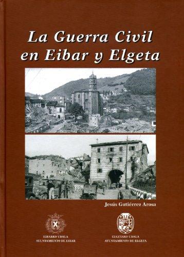 9788489696464: Guerra civil en eibar y elgeta, la (Ego Ibarra)