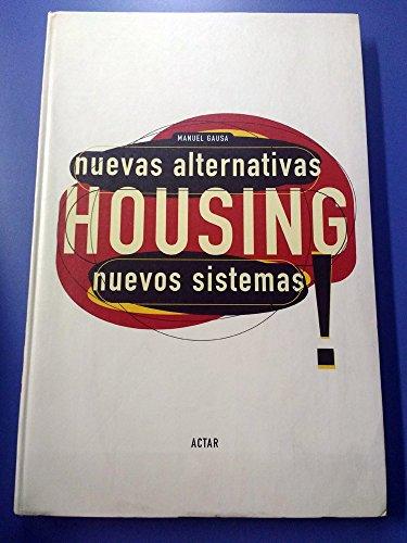 9788489698567: Nuevas alternativas, nuevos sistemas: housing