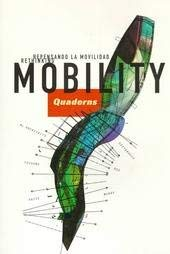 Quaderns 218 - Rethinking Mobility - Repensando La Movilidad: Quaderns]